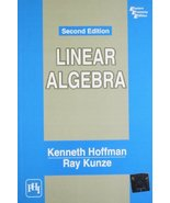 Linear Algebra (2nd Edition) [Paperback] Hoffman Kunze - $40.71