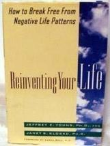 Reinventing Your Life: How to Break Free from Negative Life Patterns You... - $8.06