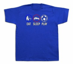 Eat sleep play soccer ball funny Tshirt tee game team group master tee usa - $7.57