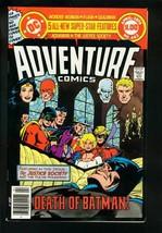 ADVENTURE COMICS #462 1979-DEATH OF EARTH II BATMAN-VF- - $94.58