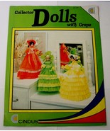 Collector DOLLS With Crepe Cindus Leaflet Pattern - $5.00