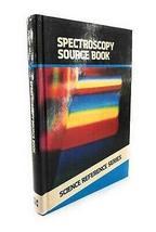 Spectroscopy Source Book (Science Reference), Sybil P. Parker 1987 [Hard... - $98.01