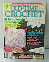 Old-Time Crochet Magazine Spring 1994 Sensational Pineapples Alice in Wo... - $8.00