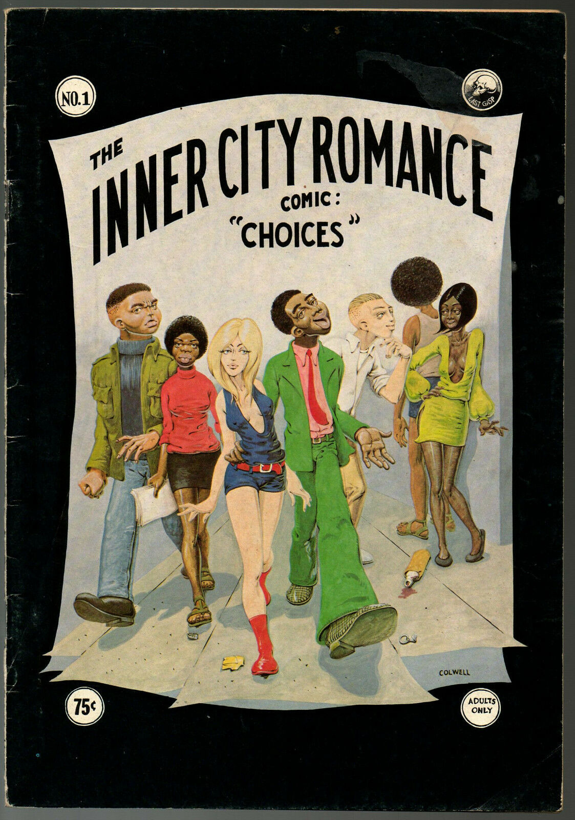 Inner City Romance 1, Guy Colwell, Last Gasp 1972, underground comix, 4th print