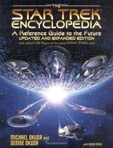 The Star Trek Encyclopedia [Oct 01, 1999] Okuda, Michael; Okuda, Denise ... - $9.95