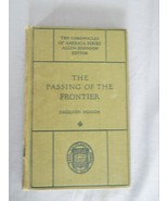 The Passing Of The Frontier – The Chronicles Of America Series - HC Book - $10.00