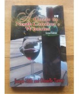 A Guide to North Carolina's Wineries Mills & Tarmey 2007 PB #travel #wineries #h - $6.79