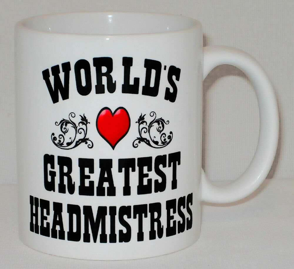 World's Greatest Headmistress Mug Can Personalise Great School Head Principal