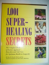 1,001 super-healing secrets: The complete book of doctor-approved remedi... - $29.65