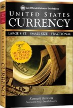 A Guide Book of United States Currency Kenneth Bressett - $12.60