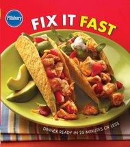 Pillsbury Fix It Fast Cookbook [Sep 22, 2005] Pillsbury - $2.95