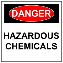 Danger Hazardous Chemicals Sign,  Aluminum Metal Safety Warning UV Print... - $34.67+