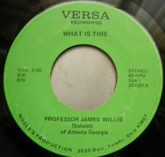 Professor James Willis - What Is This / I Want Jesus To Walk - Versa 207061