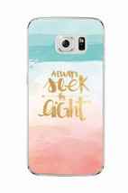 Always seek the night Quote Soft TPU Phone Case Cover For Samsung Galaxy... - $6.76