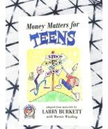 MONEY MATTERS for Teens LARRY BURKETT - $5.89