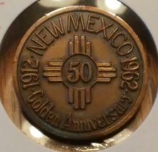 1962 New Mexico Golden Anniversary Medal - $4.95