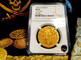 PERU 8 ESCUDOS 1708  NGC 63 1715 FLEET FINEST KNOWN of 10 GOLD COB DOUBL... - $65,000.00