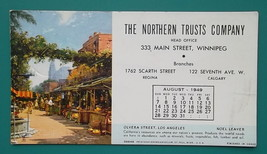 NORTHERN TRUST CO Winnipeg + Olvera St. Los Angeles - August 1949 INK BL... - $8.99