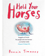 Hold Your Horses: Nuggets of Truth  : Bonnie Timmons : New Softcover   @ZB - $8.95