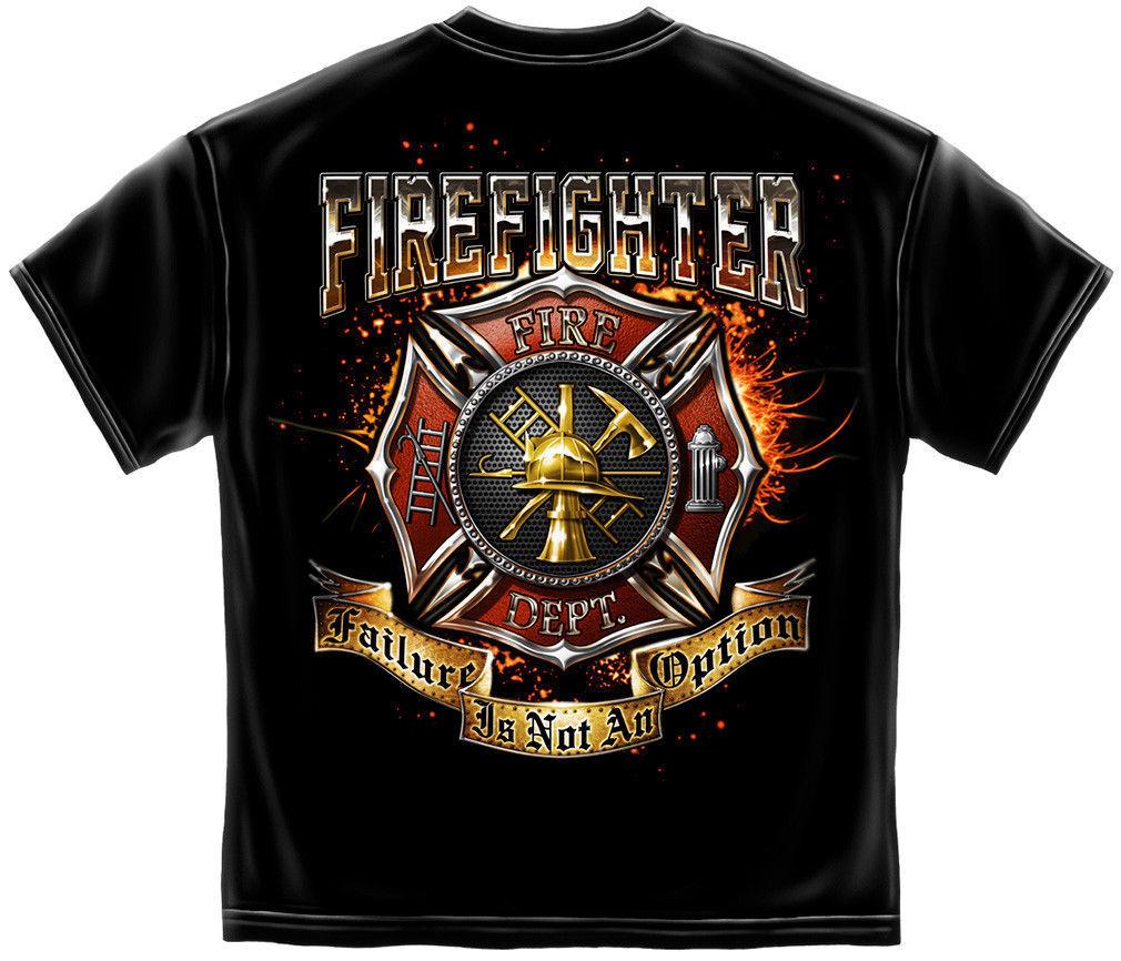 New FIREFIGHTER FAILURE IS NOT AN OPTION LICENSED SHIRT FIREMAN  - $19.79 - $22.76