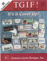 Cross Stitch Pattern Booklet-TGIF It's A Cover Up-Jeanette Crews Designs... - $5.86