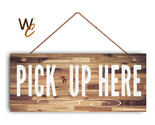 """Pick Up Here Sign, White Text, Restaurant Sign, Rustic Decor, 6"""" x 14"""" Sign"""