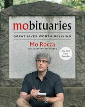 Mobituaries: Great Lives Worth Reliving