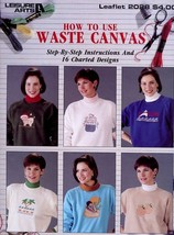 How To Use Waste Canvas Cross Stitch Pattern/Instructions Leaflet - $2.22