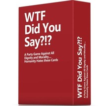 WTF Did You Say A Party Game Against All Dignity and Morality Full Game,... - $31.77