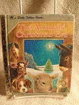 SCARCE! Children's Little Golden Book THE ANIMALS' CHRISTMAS EVE Copyrig... - $13.25