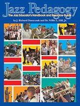 Jazz Pedagogy: The Jazz Educator's Handbook and Resource Guide, Book & D... - $29.65