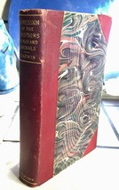 EXPRESSION OF THE EMOTIONS IN MAN AND ANIMALS - Charles Darwin - 1896 - $147.00