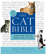 The Cat Bible: Everything Your Cat Expects You to Know : Tracie Hotchner... - $20.54