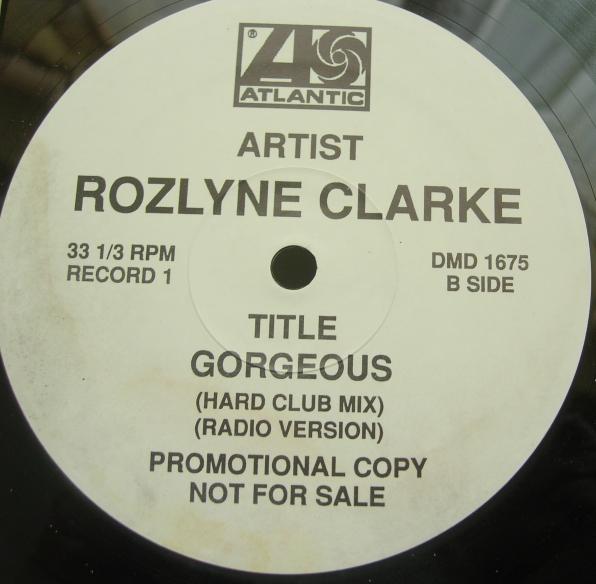 Rozlyne Clarke - Gorgeous - Atlantic Records DMD 1675 - 2 Records