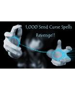 1000 X SEND Curse Revenge RUIN Them White Witch Rituals - $79.00