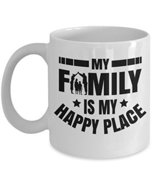 My Family Is My Happy Place Coffee & Tea Gift Mug For Mother, Father, So... - $13.71