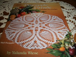 Pineapple Parade: 5 Doilies to Crochet #1142 - $15.00