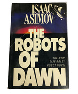 "1983 1st Edition/Printing ""THE ROBOTS OF DAWN"" by Isaac Asimov - $16.44"