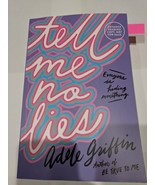 2018 ARC SIGNED Tell Me No Lies by Adele Griffin - $49.99
