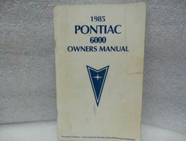 PONTIAC 6000      1985 Owners Manual 16232 - $13.81