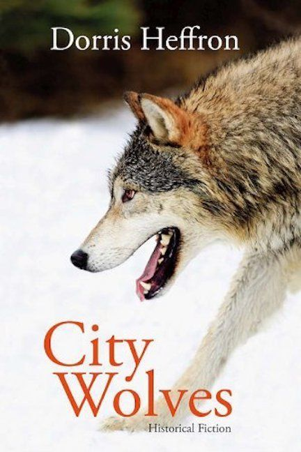 City Wolves : Historical Fiction by Dorris Heffron : Signed by Author  @ZB
