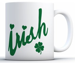 Irish Mugs Novelty Humor Funny Glass Coffee Mug Tea Cup Gift White 11 oz - £9.97 GBP