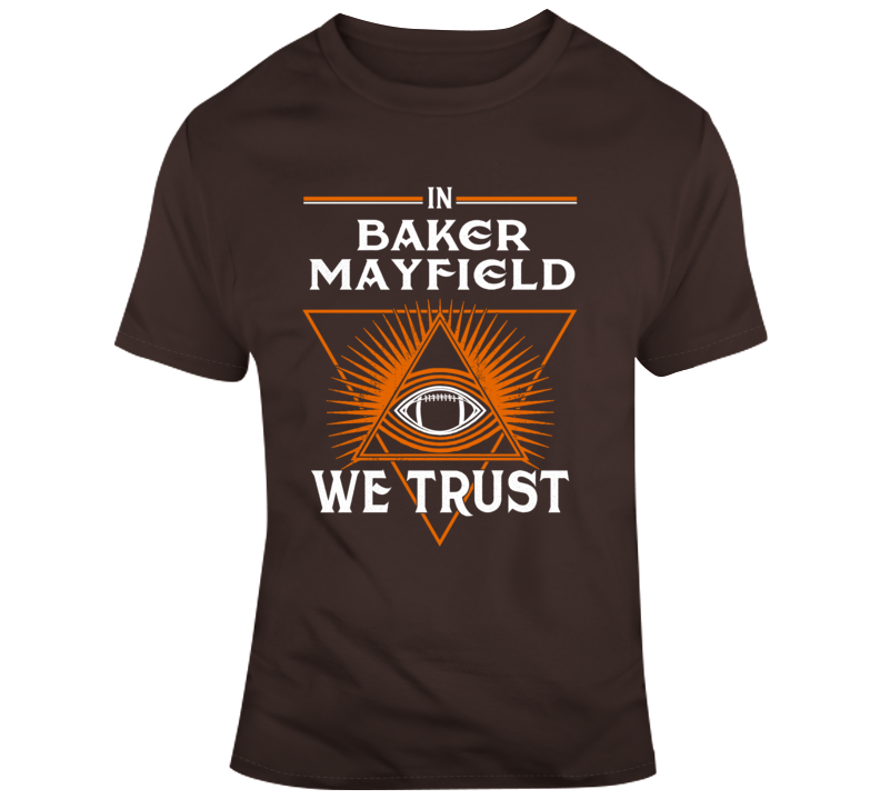Primary image for In Baker Mayfield We Trust Footbal Cleveland T Shirt