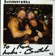 BUSHWACKERS JIM SIGNED POLAROID PHOTOGRAPH VERY RARE - $34.95