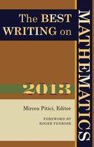The Best Writing on Mathematics 2013 [Paperback] Mircea Pitici and Roger... - $10.73