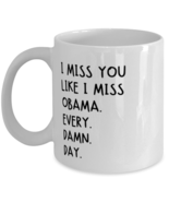 Funny Birthday Mug- Quarantine Birthday Gift - I miss you like I miss Ob... - $14.95