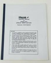 Mazak Operational Manual for Quick Turn QTN-20/20HP QT-25C H341SG0010E - $39.59