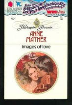 Images of Love [Mass Market Paperback] Anne Mather