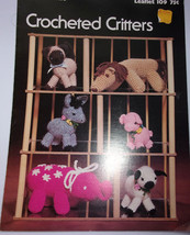 Leisure Arts Crocheted Critters Leaflet 109 1977 - $2.99