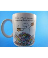 Vintage Coffee without donuts is like a week without a weekend  Mug Cup Hallmark - $6.23